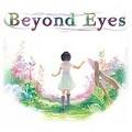 Beyond Eyes - Game phiêu lưu khám phá đầy ý nghĩa