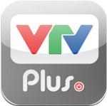VTV Plus cho iOS 2.1 - Kênh dịch vụ giải trí truyền hình cho iphone/ipad