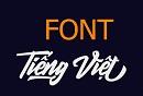 Font tiếng Việt đẹp - Tổng hợp các Font chữ tiếng Việt đẹp nhất