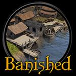 Banished - Game xây thành phố phong cách chiến thuật