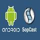 SopCast for Android 1.0.4 - Xem tivi, video trực tuyến trên thiết bị Android