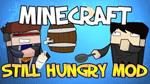 Still Hungry Mod - Mod cung cấp đồ ăn, hoa màu, dụng cụ nấu ăn