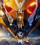 Anthem - Bom tấn nhập vai hành động phiêu lưu mở ra mắt